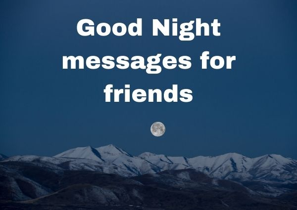Good Night messages friends