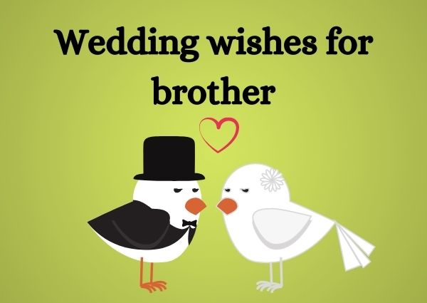 Wedding wishes for brother