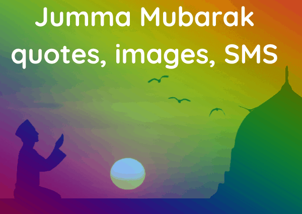 Jumma Mubarak quotes, images, SMS