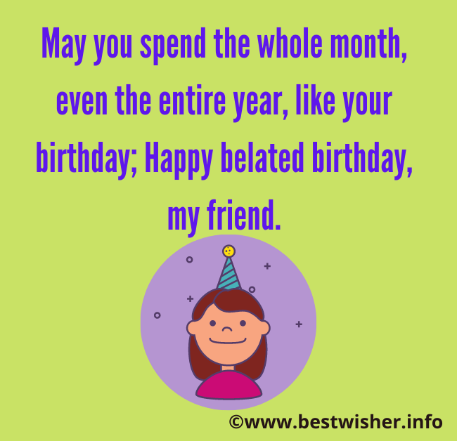 Belated birthday wishes for best friend