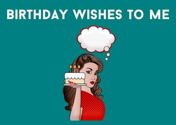 Birthday wishes to me