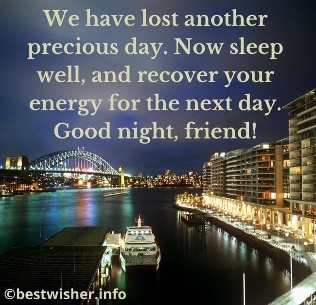 sleep well and recover your energy for the next day