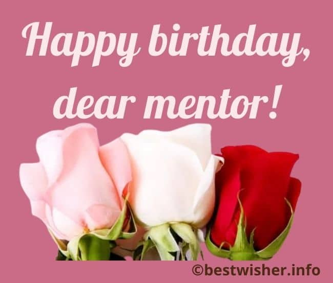 Birthday wishes for mentor